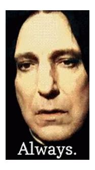 Snape Always Always Always GIF - HarryPotter Snape ...