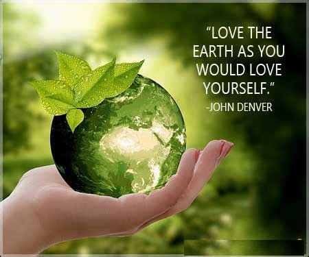 earth day quotes wordly existenceafter god