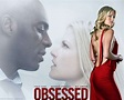 Watch Obsessed For Free Online 123movies.com