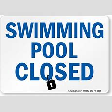 Swimming Pool Closed Sign  Made In Usa, Sku S5019