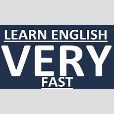 Full Course  How To Learn English Very Fast How To Learn English Speaking Easily Youtube