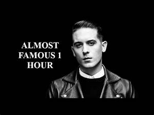 G-Eazy Almost Famous 1 Hour - YouTube