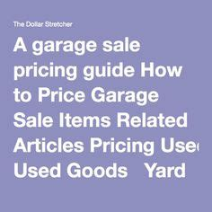 how to price garage items items garage and tips on