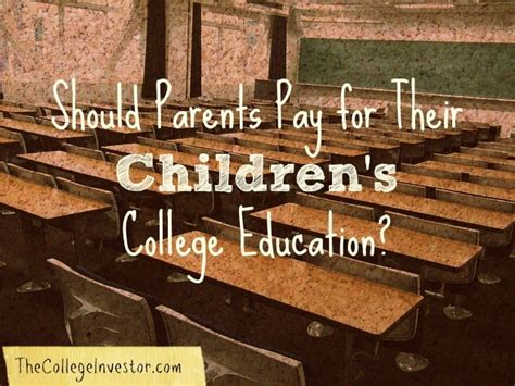 parents  pay   childrens college