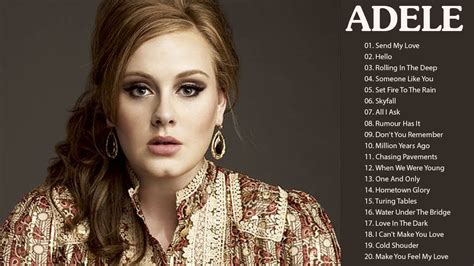 Best Of Adele by Adele Best Of Song Collection 2018 Adele Greatest Hits