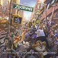 Zootopia (Original Motion Picture Soundtrack) by Michael ...