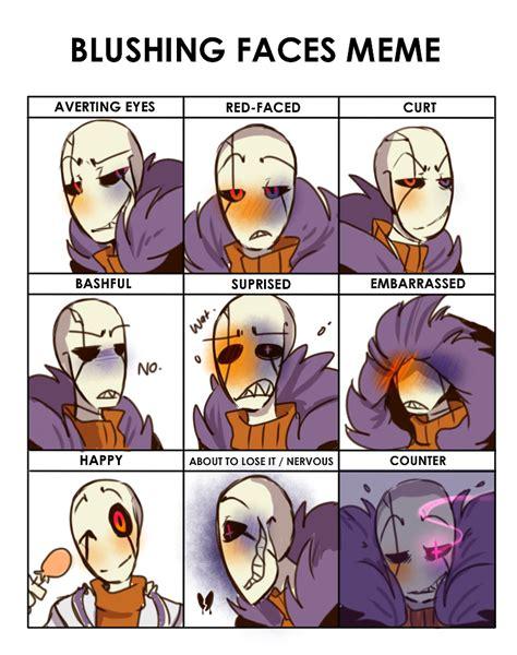 Blushing Meme - blushing faces meme sf by bunnymuse gasters pinterest blushing face meme and face