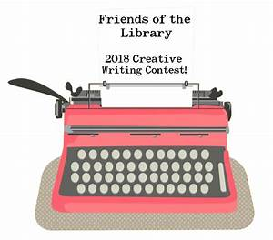 Creative writing contests summer 2018 Free Writing Contests