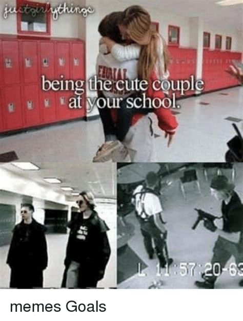 Cute Couple Memes - being the cute couple at mour school memes goals meme on sizzle