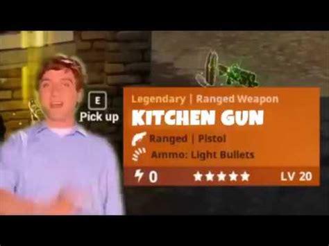 Kitchen Gun by Fortnite Kitchen Gun Daily 1