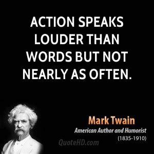 actions speak louder  words quotes quotesgram