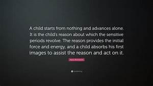 Maria Montessor... Sensitive Child Quotes