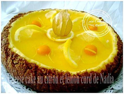 recette cheesecake au citron et lemon curd recettes faciles recettes rapides de djouza