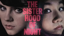 Watch The Sisterhood Of Night For Free Online | 123movies.com