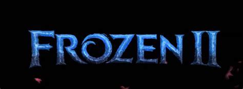 disney   released  teaser trailer  frozen ii