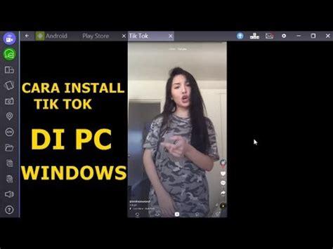 cara install tik tok di pc windows