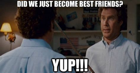 Step Brothers Memes - did we just become best friends step brothers too funny to not have it s own board