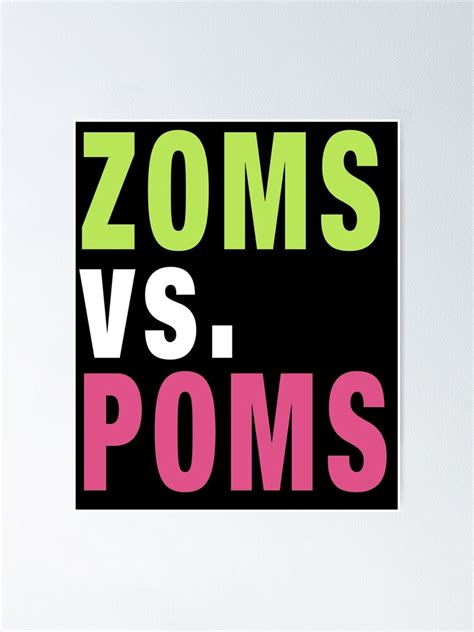 zoms  poms poster  flynngs redbubble
