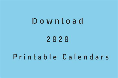Printable calendar pages offer a fantastic alternative to traditional calendars and diaries. 2020 Printable Calendar - Download Free Blank Templates