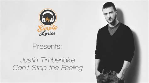 Justin Timberlake Can't Stop The Feeling Lyrics