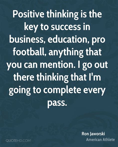 ron jaworski education quotes quotehd