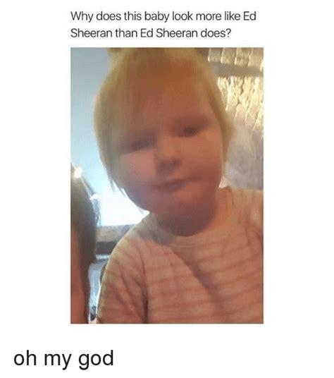 Ed Sheeran Memes - 25 best memes about look more like look more like memes