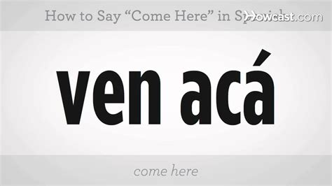 """How To Say """"come Here""""  Spanish Lessons  Youtube. Problem Communicating With Dish 775. Carpet Cleaning Blacktown Call Center Company. Dual Directional Couplers Spa Online Booking. History Doctoral Programs Facetime Group Chat. New Jersey Auto Insurance Quotes. Colleges For International Business. How To Make Professional Business Cards. Small Hotel Management Software"""