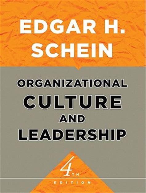 edgar schein organizational culture  leadership