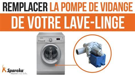 lave linge ne vidange plus comment remplacer la pompe de vidange de votre lave linge