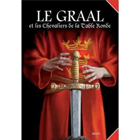 le graal et les chevaliers de la table ronde cartonn 233 merczel crubi