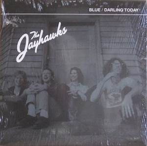 "SEALED 7"" The Jayhawks Blue/Darling Today Sony Music ..."
