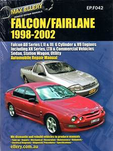 Ford Falcon Fairlane Au Series 1 2 3 Repair Manual Ellery 1998-2002 New