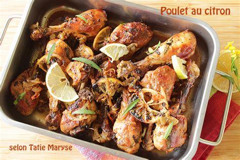cuisine rapide et simple le poulet au citron comment le préparer