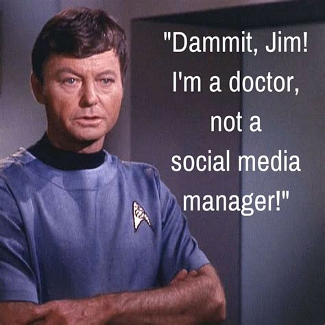 Dammit Jim Meme - c 3 not all communication is written or verbal a modest proposal for the march for science