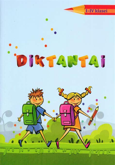 Diktantai : 1-4 klasei - Vaikų literatūros skyrius