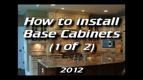 installing kitchen cabinets youtube how to install kitchen cabinets installing base cabinets