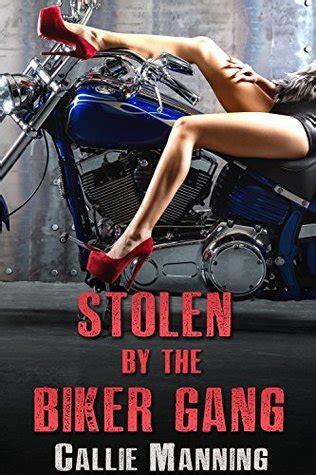 stolen   biker gang  callie manning