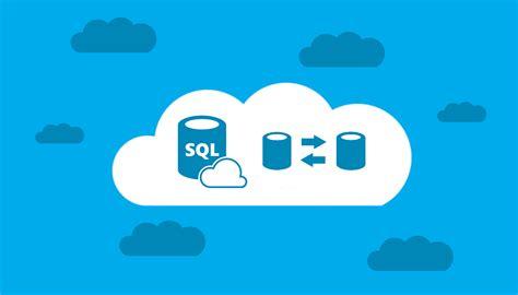 Migrate Between Azure Sql Database And Sql Server Build