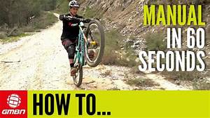 How To Manual A Mountain Bike In 60 Seconds