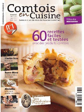 cuisine et terroir comtois en cuisine et terroirs franc comtois come4news
