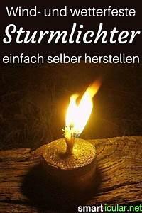 Wax Selber Herstellen : wind und wetterfeste sturmlichter aus abf llen ~ A.2002-acura-tl-radio.info Haus und Dekorationen