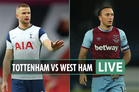 Tottenham vs West Ham LIVE: Stream, TV channel, kick off ...