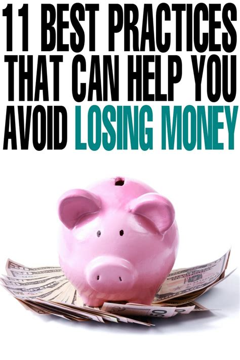 11 Best Practices That Can Help You Avoid Losing Money