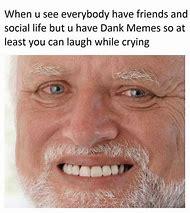 Dank Memes When You