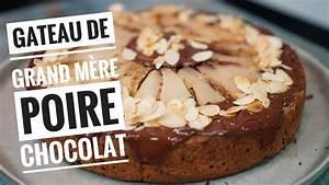 Poire Pouf Pas Cher : recette du gateau poires chocolat un g teau de grand m re ~ Melissatoandfro.com Idées de Décoration
