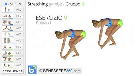 esercizi polpacci a casa per le gambe esercizi di allungamento