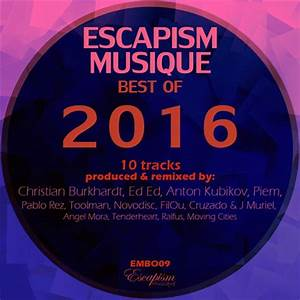 Top Musique 2016 : download va escapism musique best of 2016 320kbpshouse net ~ Medecine-chirurgie-esthetiques.com Avis de Voitures