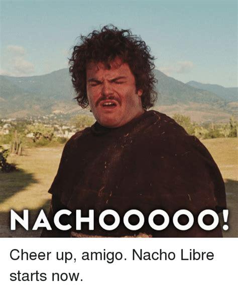 Nacho Libre Meme - 25 best memes about nacho libre nacho libre memes