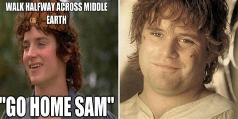 Lotr Meme 20 Lord Of The Rings Memes That Prove The Make No Sense