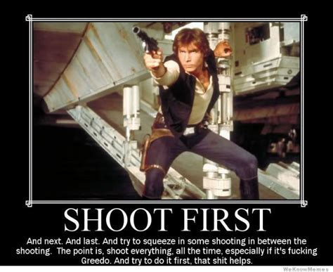 Han Shot First Meme - top 10 funny star wars memes for whatsapp